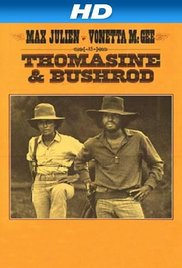 Thomasine & Bushrod movie