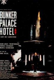 Bunker Palace Hôtel movie