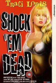 Shock 'Em Dead movie