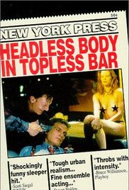 Headless Body in Topless Bar movie