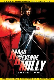 Hard Revenge, Milly: Bloody Battle movie