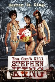 You Can't Kill Stephen King movie