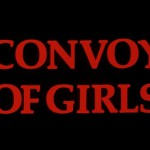 Convoy of Girls movie