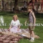 Just Ask My Children movie