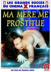 Pigalle Girl AKA Ma mere me prostitue