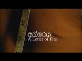 A Letter of Fire AKA Aksharaya 2005