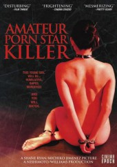Amateur Porn Star Killer  2006