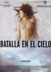 Battle in Heaven AKA Batalla en el cielo 2005