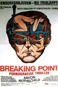 Breaking Point – Pornografisk Thriller