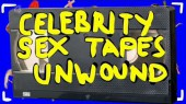 Celebrity Sex Tapes Unwound 2006