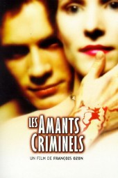 Criminal Lovers AKA Les amants criminels