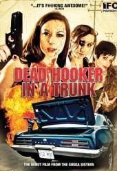 Dead Hooker in a Trunk 2009