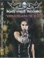 Death Angel December: Vengeance Kill 2010