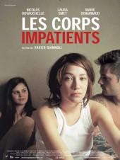 Eager Bodies / Les corps impatients 2003