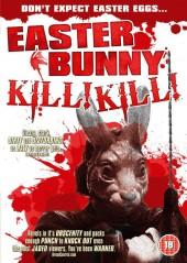 Easter Bunny, Kill! Kill! 2006