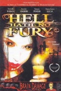 Hell Hath No Fury