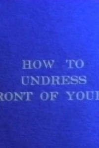 How to Undress In Front of Your Man