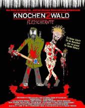 Knochenwald 2 - Fleischernte 2002