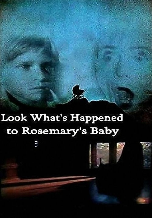Look What's Happened to Rosemary's Baby movie