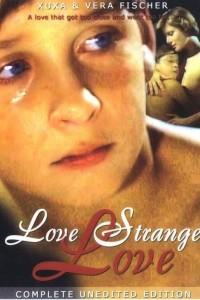Love Strange Love