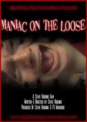 Maniac on the Loose 2008