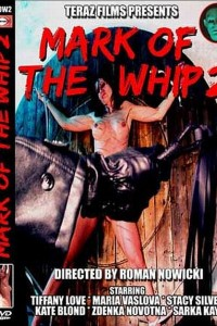 Mark Of The Whip 2
