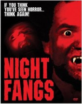 Night Fangs 2005