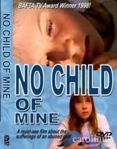 No Child of Mine 1997