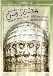 O-Bi, O-Ba - The End of Civilization