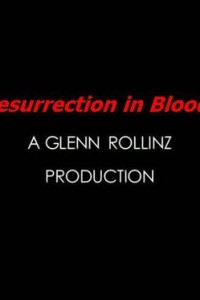 Resurrection in Blood