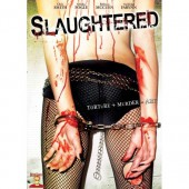 Slaughtered 2008