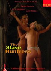Slave Huntress 2007