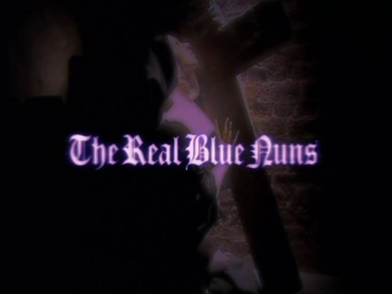 The Real Blue Nuns movie
