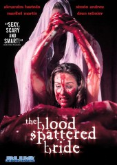 The Blood Spattered Bride aka La novia ensangrentada