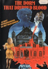 The Dorm That Dripped Blood 1982