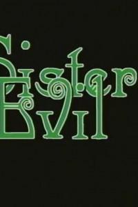 The Evil Sister