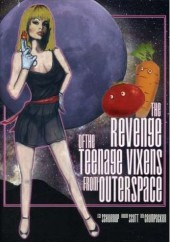 The Revenge of the Teenage Vixens from Outer Space 1985