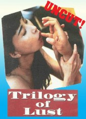 Trilogy of Lust 1995