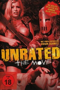 Unrated: the Movie