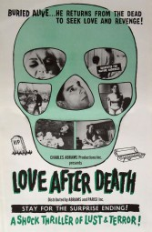 Unsatisfied Love AKA Love After Death 1968