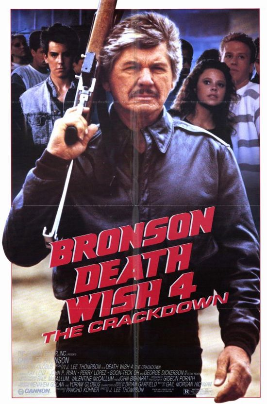 Death Wish 4: The Crackdown movie