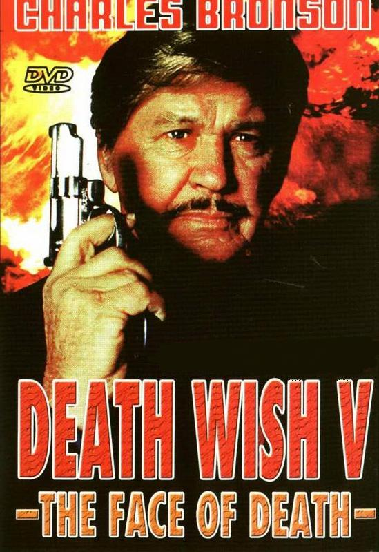 Death Wish V: The Face of Death movie