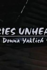 Cries Unheard: The Donna Yaklich Story