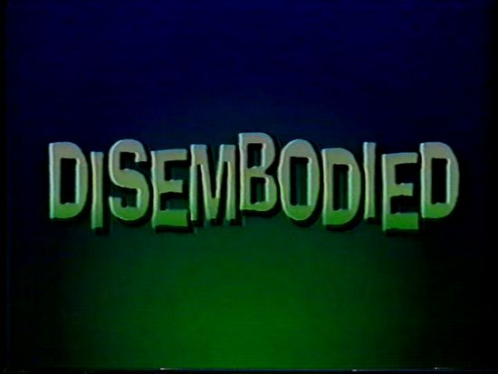 Disembodied movie