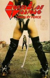 Roller Blade WarriorsTaken by Force