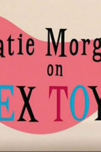 Katie Morgan on Sex Toys