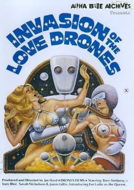 Invasion of the Love Drones movie