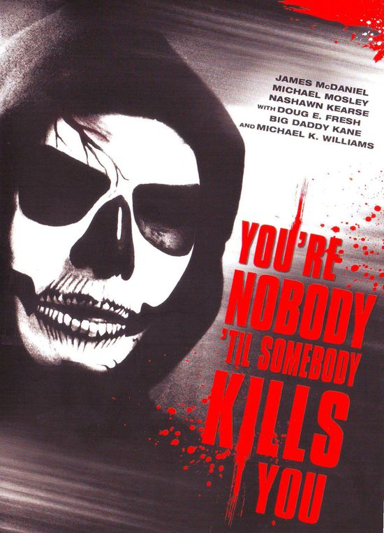 You're Nobody 'til Somebody Kills You movie
