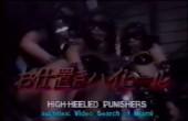 High Heeled Punishers
