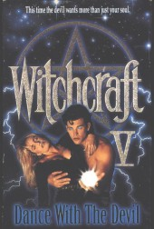 Witchcraft V Dance with the Devil